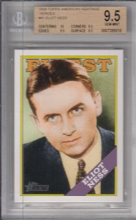 2009 Topps American Heritage ELIOT NESS card finest Chicago Heroes BGS