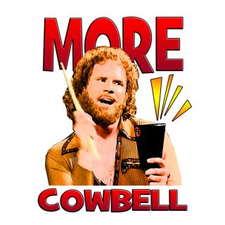 More Cowbell Funny Will Ferrell SNL T Shirt Tee T Shirt