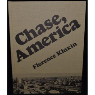 Chase America Florence Kloxin 1979 Kansas History Rice County HB Book