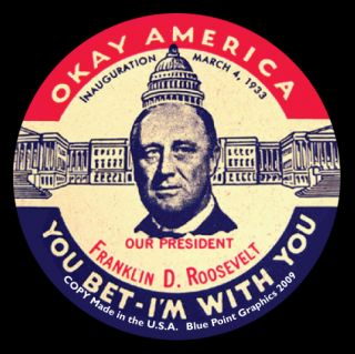 Franklin D Roosevelt Inaugural Repro Pinback Button