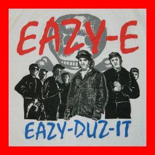 Eazy Duz It T Shirt 80s NWA Gangsta Rap Ice Cube Dr Dre OG L