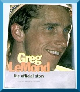 Greg Lemond The Official Story Velonews Magazine Cycling Bike