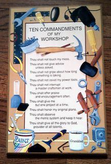 ten commandments of my workshop plaque granddad ed time left