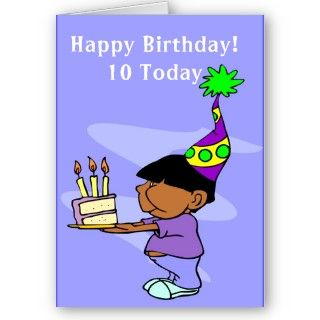 10 Year Old Birthday Card With A Boy With A Cake Design By