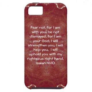 Inspirational Quote Isaiah 41:10 iPhone 5 Case