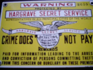 ANTIQUE HARGRAVE SECRET SERVICE SIGN.PORCELAIN OLD AND REAL NOT TIN