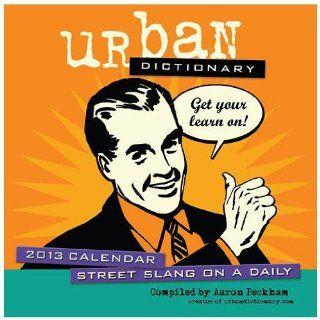 (2013 Calendar) Urban Dictionary 2013 Desk Calendar