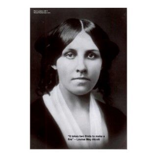 Louisa May Alcott 2 Flints Love Quote Posters