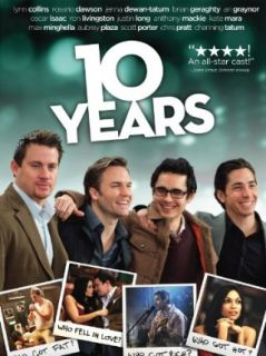 10 Years: Channing Tatum, Chris Pratt, Oscar Isaac, Max