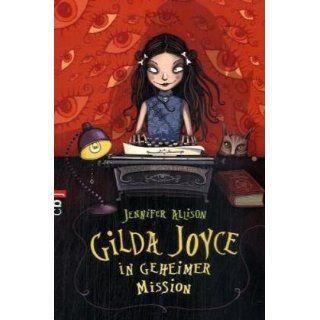 Gilda Joyce in geheimer Mission (9783570219102): Jennifer