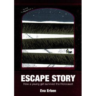 Escape Story How a Young Girl Survived the Holocaust David Lawson