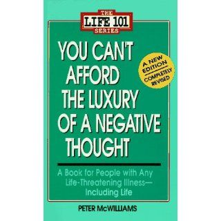 You Cant Afford the Luxury of a Negative Thought (The