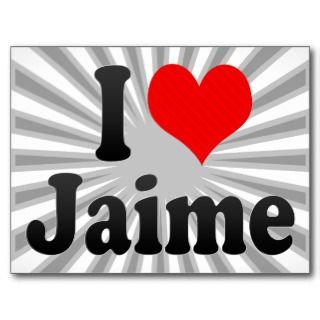 love Jaime Post Card