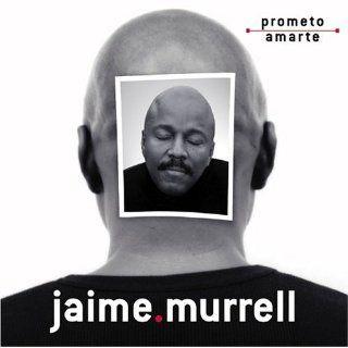 Prometo Amarte CD: Sr. Jaime Murrell: 9780829722802: Books