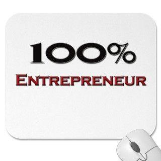100 Percent Entrepreneur Mousepads