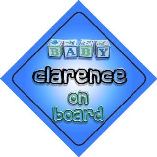 Baby Boy Clarence on board novelty car sign gift / present