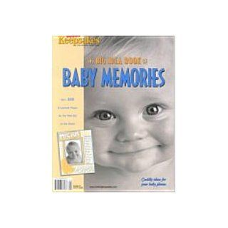 Big Idea Book of Baby Memories: Over 360 Scrapbook Pages for the New