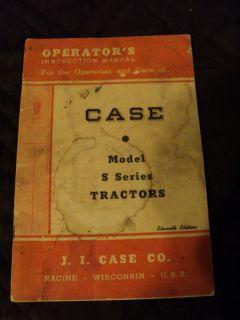 Case Model s Series Tractors Operators Instruction Manual Eleventh