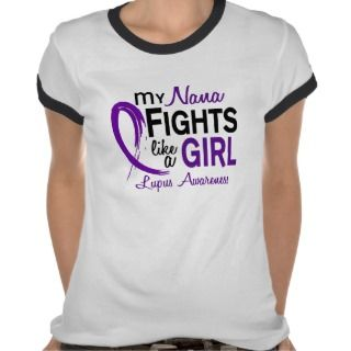 My Nana Fights Like A Girl 10 Lupus Shirt