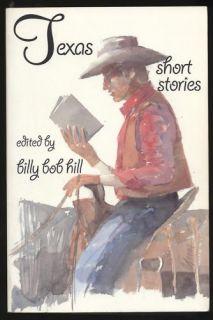 Bob Hill Texas Short Stories Signed Holly Hunter 0965135918