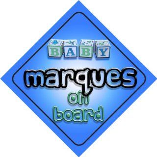 Baby Boy Marques on board novelty car sign gift / present