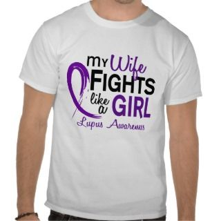 My Wife Fights Like A Girl 10 Lupus Tshirt