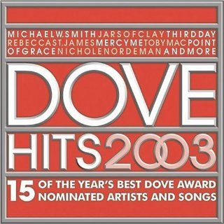 Dove Hits 2003 Various Artists Music