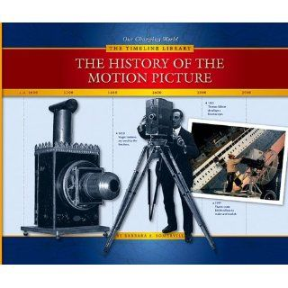 The History of the Motion Picture (Our Changing World  The Timeline