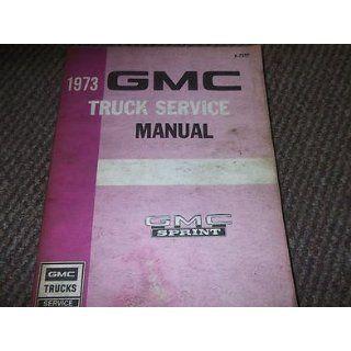 1973 GMC SPRINT TRUCK Service Shop Repair Manual FACTORY OEM