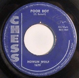 Howlin Wolf Chess 45 1679 Sitting on Top of The World Poor Boy