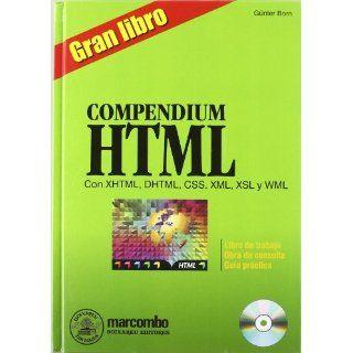 Gran Libro Compendium HTML Con XHTML, DHTML, CSS (Spanish Edition