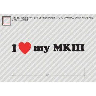 I Love my MKIII   Toyota Supra   Sticker   Decal   Die Cut