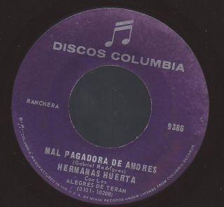 VG Hermanas Huerta Mal Pagadora de Amores 45 RPM Columbia 9386