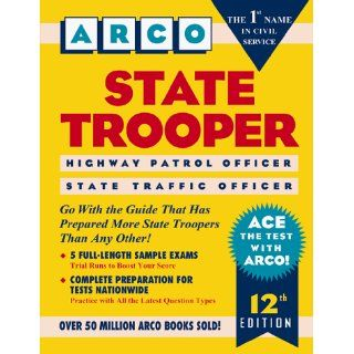 State Trooper: Highway Patrol Officer, State Traffic Officer (Arco