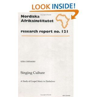 Culture A Study of Gospel Music in Zimbabwe, Research Report 121