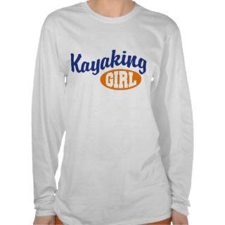 Kayaking Girl Shirts