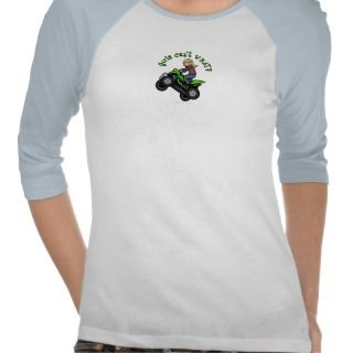 Light ATV  Four Wheeling Girl Tshirts