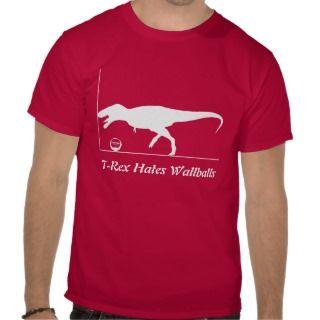 Rex Hates Wallballs Tee Shirts