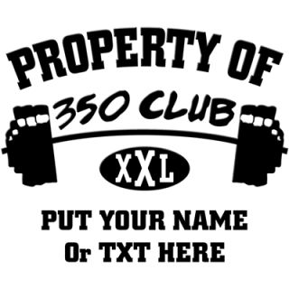 Property Of 350 Club XXL    350 Club Workout Shirt    T Shirts