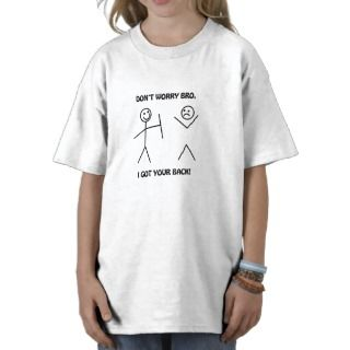 Got Your Back Funny Stick Figures T shirts
