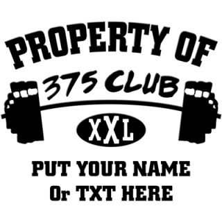 Property Of 375 Club XXL    375 Club Workout Shirt    T Shirts