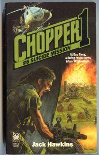 Chopper 1 6 Suicide Mission Jack Hawkins Vietnam War First Printing
