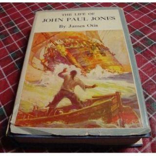 The Life of John Paul Jones Book James Otis HB DJ