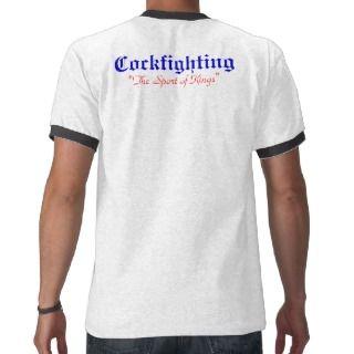 Cockfighting T shirts, Shirts and Custom Cockfighting Clothing