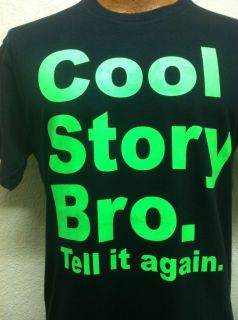Shirt Cool Story Bro Tell It Again Jersey Shore Funny Neon Green Free