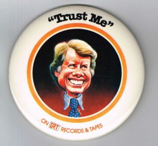 Jimmy Carter Trust Me on GRT Records Tapes Pin Pinback Button B911