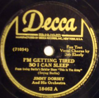 Jimmy Dorsey IM Getting Tired So I Can Decca 78 18462