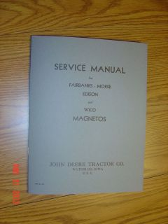 JOHN DEERE MAGNETO SERVICE REPAIR MANUAL A B D G H L EDISON FAIRBANKS