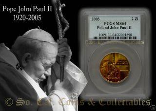 2003 PCGS MS64 Poland Pope John Paul II Nordic Gold