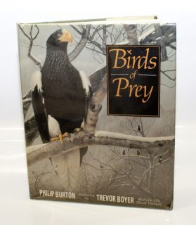 Birds of Prey by Philip Burton and Philip John Kennedy Burton 0831763817
